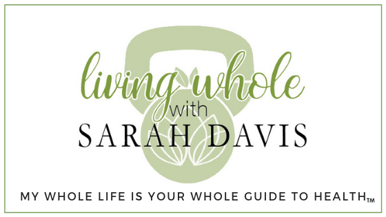 Living Whole with Sarah Davis