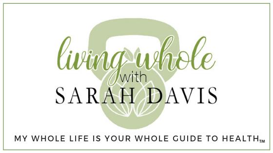 Living Whole with Sarah Davis